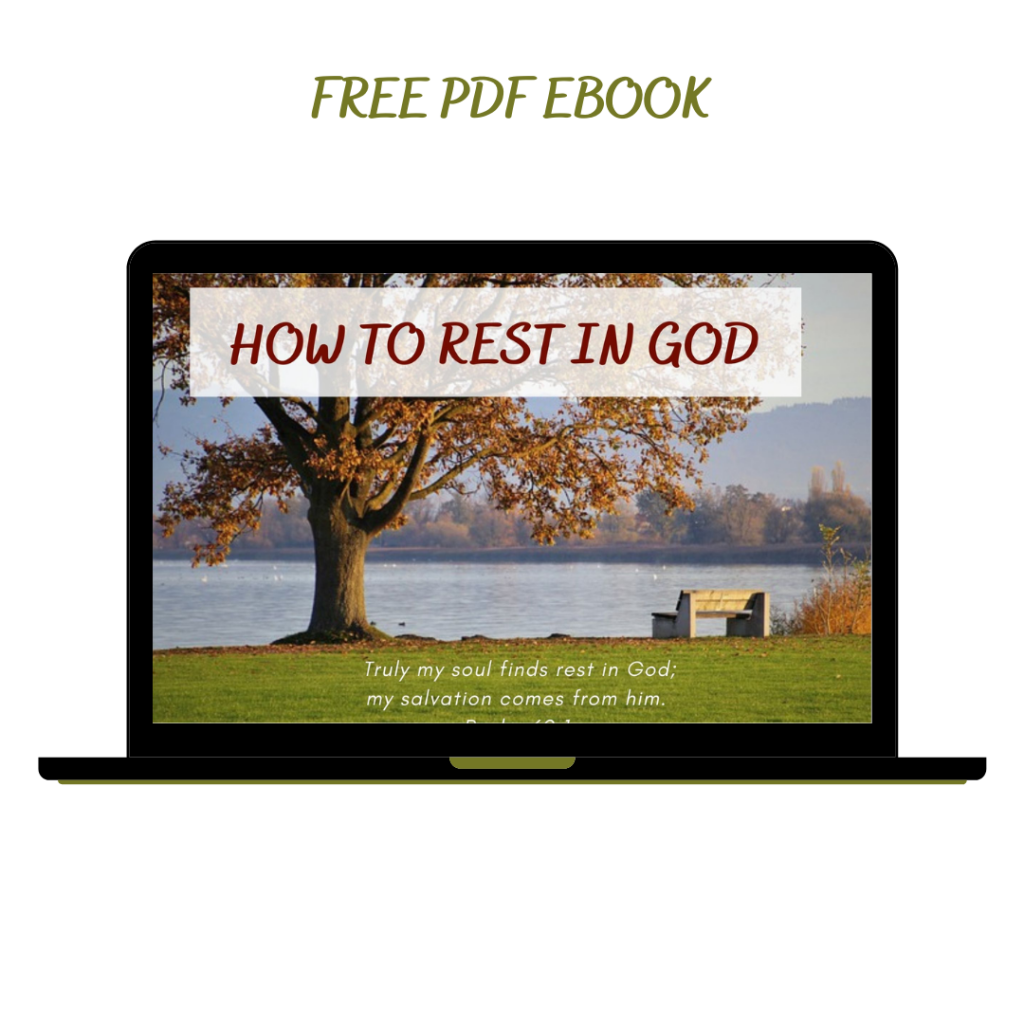 How to Rest in God